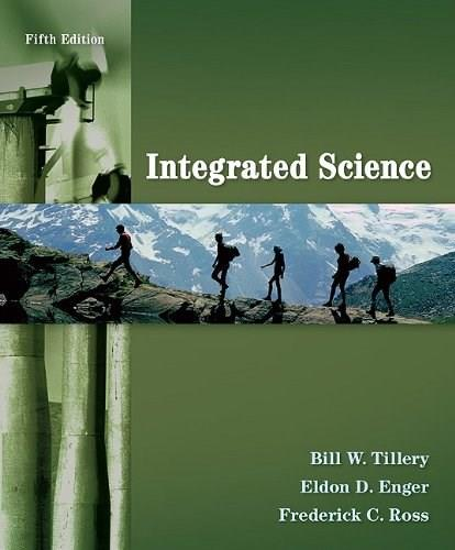 Integrated Science, by Tillery, 5th Edition 9780077354824