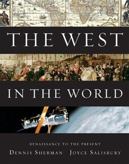 West in the World, Renaissance to Present, by Sherman, 4th Edition 9780077367572