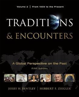 Traditions & Encounters, Volume 2 From 1500 to the Present. 9780077368036
