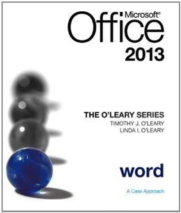 OLeary Series: Microsoft Office Word 2013, Introductory, by OLeary 9780077400217