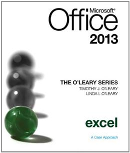 The OLeary Series: Microsoft Office Excel 2013, Introductory 9780077400224