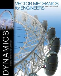 Vector Mechanics for Engineers: Dynamics 10 9780077402327