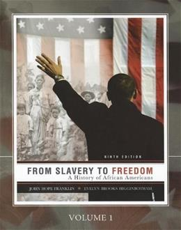 From Slavery to Freedom, by Franklin, CUSTOM EDITION, Volume 1 9780077407513
