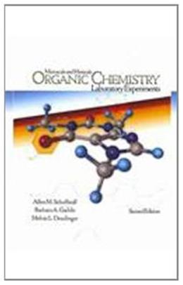 Microscale and Miniscale Organic Chemistry Laboratory Experiments, by Schoffstall, 2nd CUSTOM EDITION 2 w/CD 9780077409883