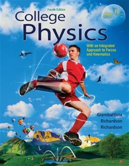 College Physics, by Giambattista, 4th Edition, Student Solutions Manual 9780077437886
