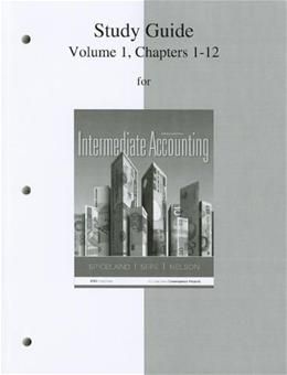 Intermediate Accounting, by Spiceland, 7th Edition, Volume 1, Study Guide 9780077446437
