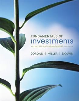 Fundamentals of Investments, by Jordan, 6th Edition 6 PKG 9780077457648