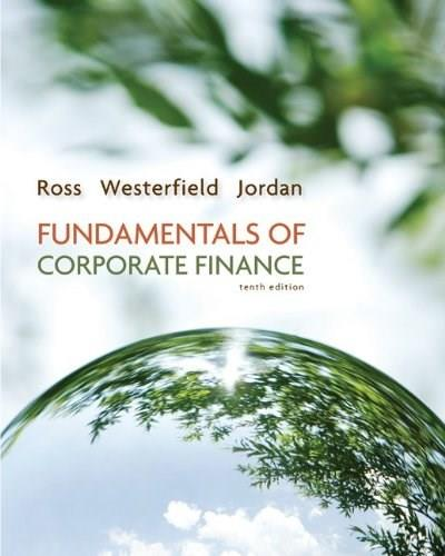 Fundamentals of Corporate Finance Alternate Edition (The Mcgraw-hill/Irwin Series in Finance, Insurance, and Real Estate) 10 9780077479459
