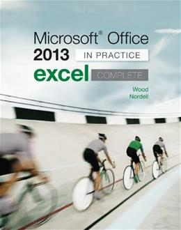 Microsoft Office Excel 2013 Complete: In Practice 9780077486914