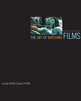 Art of Watching Films, by Petrie, 8th Edition 8 w/CD 9780077487768