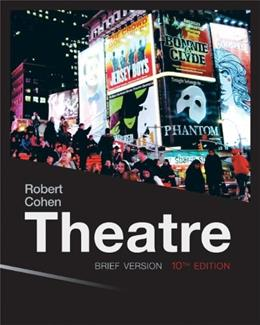 Theatre: Brief Version, 10th Edition 9780077494261