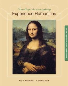 Readings to Accompany Experience Humanities Volume 1: Beginnings through the Renaissance 8 9780077494728