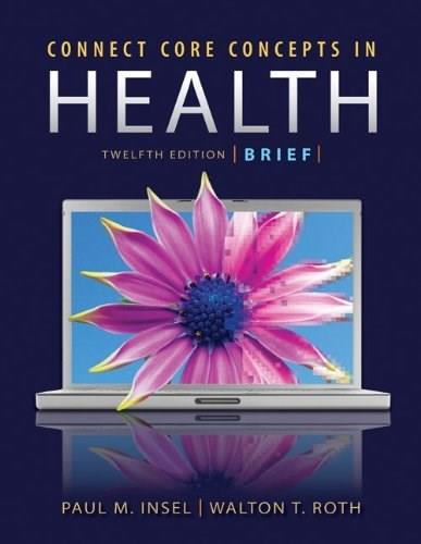 Connect Core Concepts in Health, by Insel, 12th Brief Edition 12 PKG 9780077496043