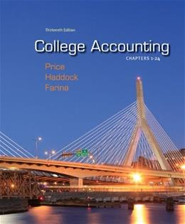 College Accounting, by Price, 13th Edition, Chapters 1-24 13 PKG 9780077504045