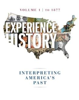 Experience History Vol 1: To 1877 9780077504724