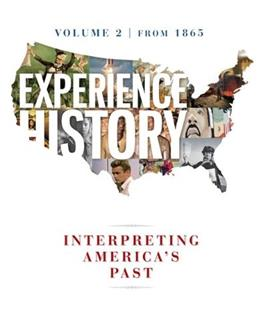 Experience History Vol 2: Since 1865 9780077504731