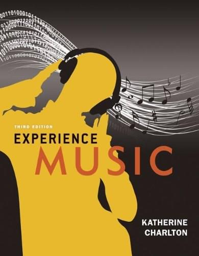 Experience Music, by Charlton, 3rd Edition 3 w/CD 9780077505172