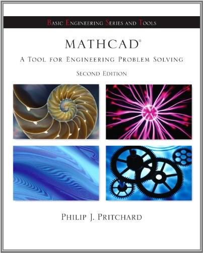 Mathcad: A Tool for Engineering Problem Solving, by Pritchard, 2nd Edition 2 w/CD 9780077509408