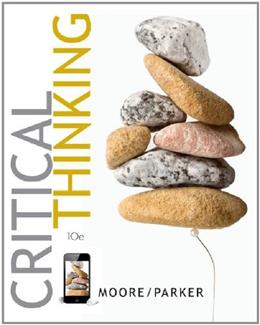 Critical Thinking, by Moore, 10th Edition 10 PKG 9780077510855