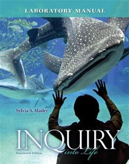 Inquiry into Life, by Mader, 14th Edition, Lab Manual 9780077516246