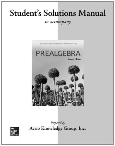 Prealgebra, by Baratto, 4th Edition, Solutions Manual 9780077574505