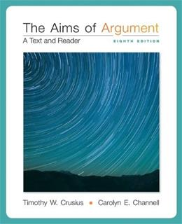 The Aims of Argument: A Text and Reader 8 9780077592202