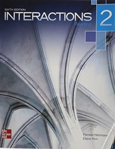 Interactions 2: Reading, by Hartmann, 6th Edition, Worktext 9780077595104