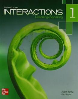 Interactions 1: Listening and Speaking, by Tanka, 6th Edition, Worktext 9780077595180