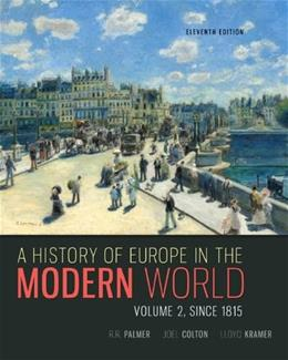 History of Europe in the Modern World, by Palmer, 11th Edition, Volume 2 9780077599584