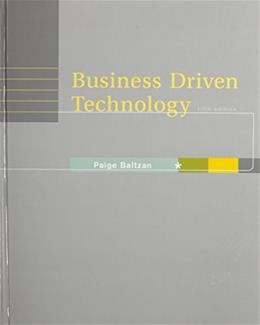 Business Driven Technology, by Baltzan, 5th Edition 5 PKG 9780077630836