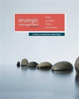 Strategic Management: Creating Competitive Advantages 7 9780077636081