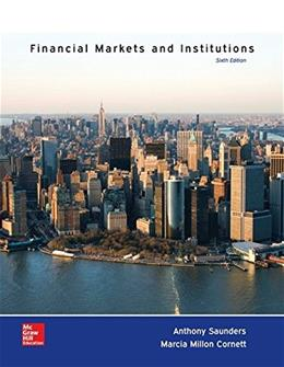 Financial Markets and Institutions, by Saunders, 6th Edition 9780077641870