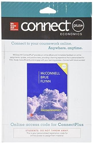 Connect Plus Economics with LearnSmart for Microeconomics, by Campbell, 20th Edition, Access Code Only 20 PKG 9780077660840