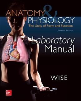 Anatomy and Physiology, by Saladin, 7th Edition, Lab Manual 9780077676636