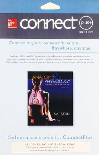 Anatomy and Physiology, by Saladin, 7th Edition, Access Code Only 7 PKG 9780077676698