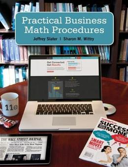 Practical Business Math Procedures, by Slater, 11th Edition 11 PKG 9780077701505