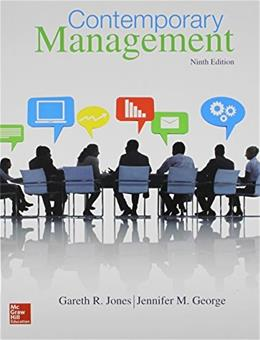 Contemporary Management, by Jones, 9th Edition 9780077718374