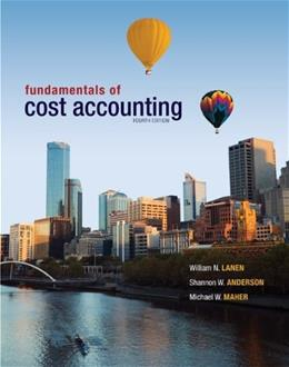 Fundamentals of Cost Accounting with Connect Plus 4 PKG 9780077729837