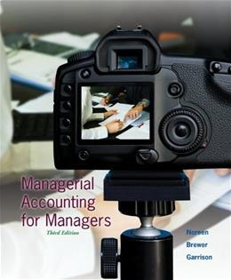 Managerial Accounting for Managers, by Noreen, 3rd Edition 3 PKG 9780077729851