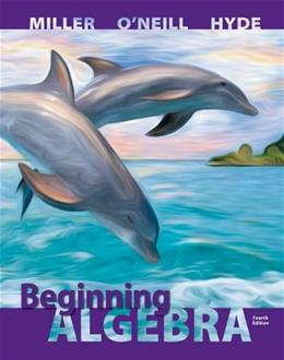 Beginning Algebra, by Miller, 4th Edition 4 PKG 9780077736873