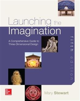 Launching the Imagination 3D, by Stewart, 5th Edition 9780077773441