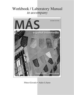 Más, by Perez Girones, 2nd Edition, Workbook 9780077797003