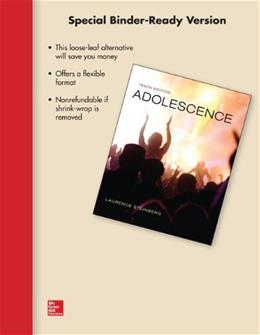Adolescence, by Steinberg, 10th Edition 9780077798291