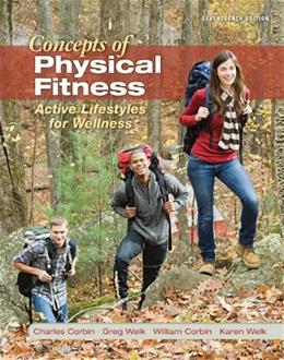 Concepts of Physical Fitness, by Corbin, 17th Edition 17 PKG 9780077800840