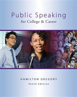 Public Speaking for College and Career, by Gregory, 10th Edition 10 PKG 9780077801717