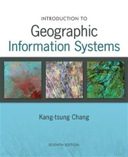 Introduction to Geographic Information Systems with Data Set CD-ROM 7 w/CD 9780077805401