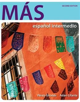 MÁS: Español Intermedio, by Pérez-Gironés, 2nd Edition 2 PKG 9780077819781
