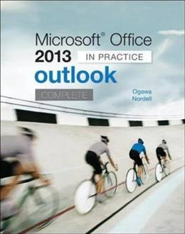 Microsoft Office Outlook 2013 Complete: In Practice, by Ogawa 9780077823931