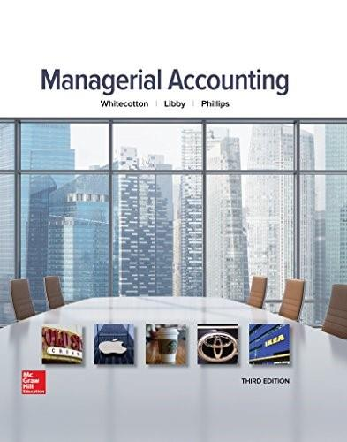 Managerial Accounting, by Whitecotton, 3rd Edition 9780077826482
