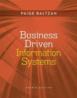 Business Driven Information Systems, by Baltzan, 4th Edition 4 PKG 9780077834050